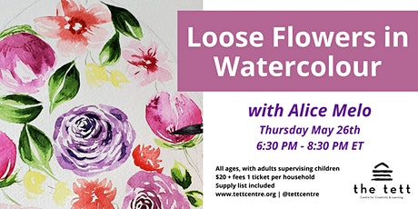 Loose Flowers in Watercolour! tickets