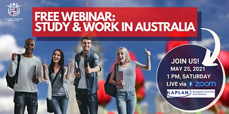 FREE WEBINAR: STUDY, WORK, & LIVE IN AUSTRALIA tickets