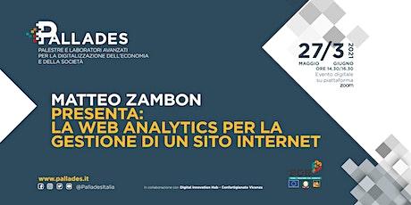 Matteo Zambon: la web analytics per gestire un sito internet | Giorno 1 biglietti