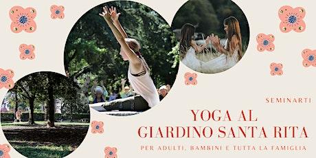 SeminArti: Yoga al Giardino Santa Rita biglietti