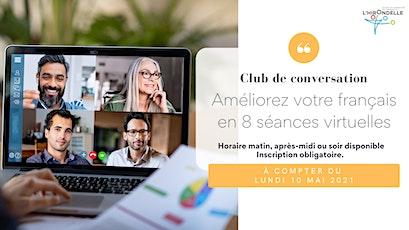 Club de conversation en français mai 2021 billets