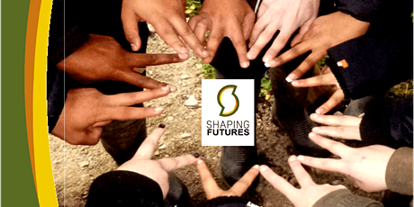 Shaping Futures  - NEW  Environmental Project for 16 to 25 year olds tickets
