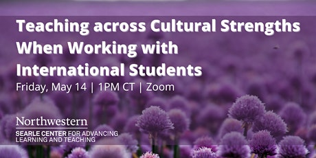 Teaching across Cultural Strengths When Working with International Students tickets