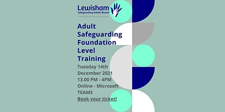 Copy of Online Adult Safeguarding Foundation Level Training Session tickets