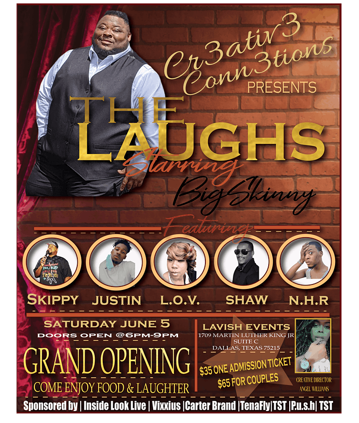 CR3ATIV3 CONN3CTIONS PRESENTS THE LAUGHS STARRING BIGSKINNY image