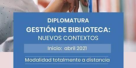 Diplomatura en Gestión de Bibliotecas - cuota mayo 2021 entradas