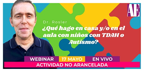 [GRATUITO] ¿Qué hago en casa y/o en el aula con niños con TDAH o Autismo? entradas