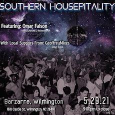 {EDM} Omar Faison/ GeoffreyMixes {Southern Housepitality} tickets