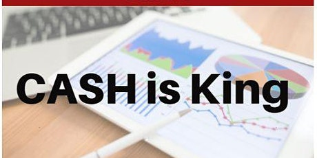 CASH is King - Session 3 Cash Flow Management Strategies tickets