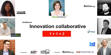 Innovation collaborative 1+1=3 biglietti