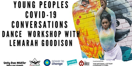 Young Peoples  CV-19 Conversations  in Chapeltown Dance  workshop tickets