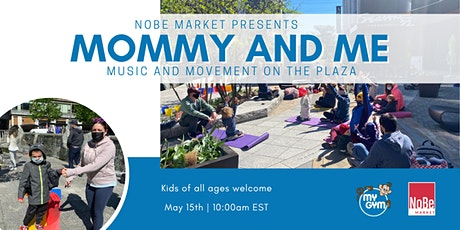 Mommy + Me Movement and Music Class tickets