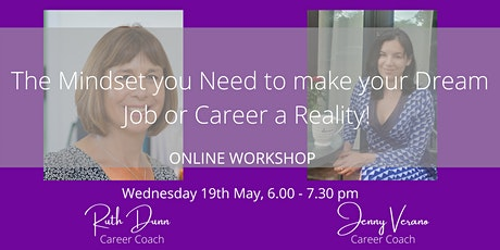 The Mindset you need to make your dream Job or Career a Reality tickets