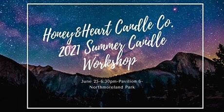 Summer Candle Making Workshop tickets