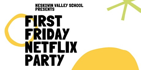 NVS First Friday Netflix Party tickets
