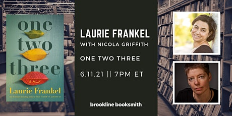Laurie Frankel with Nicola Griffith: One Two Three tickets
