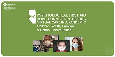 Psychological First Aid for Children, Youth, and Families tickets