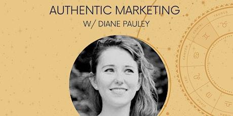 GEMINI New Moon Workshop: Authentic Marketing w/ Diane Pauley tickets