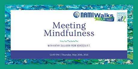 #CreativityConnects: Meeting Mindfulness with Kathy Sullivan tickets