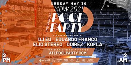 MDW 2021 Pool Party • Day   Night Swim tickets