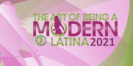 The Art of Being a Modern Latina Event tickets