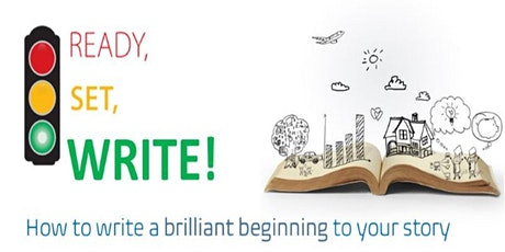 Ready, Set, Write! How to write a brilliant beginning to your story tickets