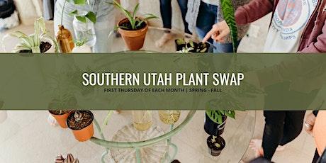 Southern Utah Plant Swap - July tickets