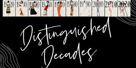 Distinguished Decades Fashion Show tickets