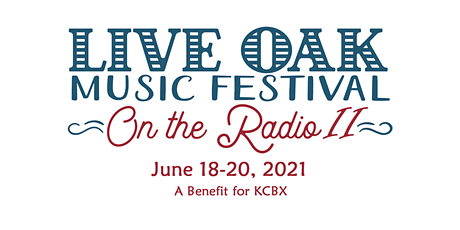 2021 Live Oak Music Festival on the Radio II tickets