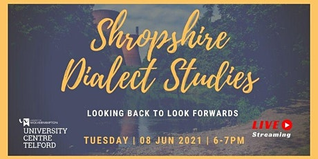 Shropshire dialect studies - looking back to look forwards tickets