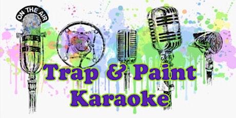 Trap & Paint Karaoke tickets