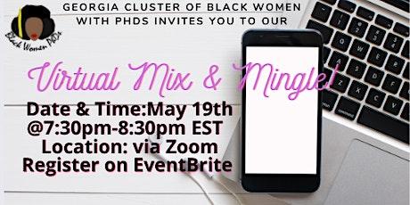 "Black Women PhDs Georgia Cluster ""Virtual Mix & Mingle"" tickets"