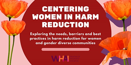 Centering Women in Harm Reduction tickets