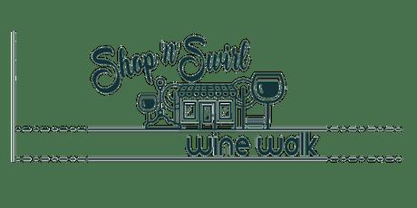 Shop'n'Swirl Wine Walk tickets