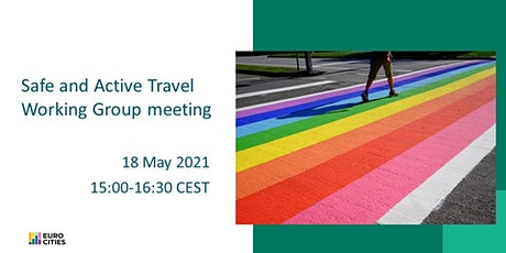 Safe and Active Travel Working Group meeting tickets