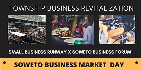 Annual Soweto Business Market Day tickets