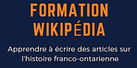 Formation Wikipédia - Les articles sur l'histoire franco-ontarienne billets