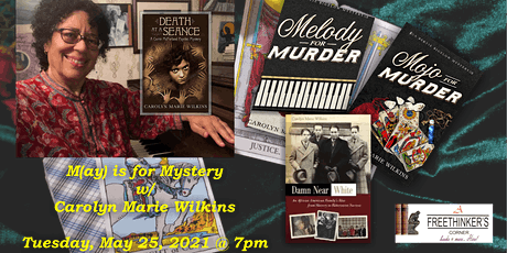 M(ay) is for Mystery w/ Carolyn Marie Wilkins tickets