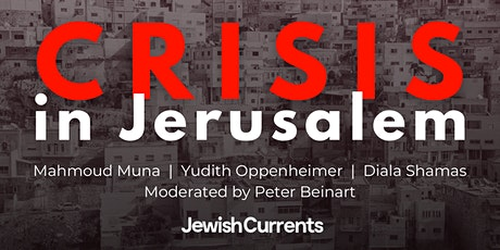Crisis in Jerusalem tickets
