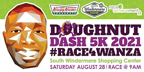 Doughnut Dash 5k 2021 #Race4Wanza tickets