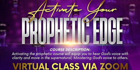 ACTIVATE YOUR PROPHETIC EDGE tickets