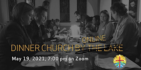 Dinner Church Online tickets