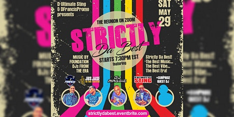 STRICTLY DA BEST  EP-2 - THE OLD SKOOL REUNION ZOOM PARTY tickets