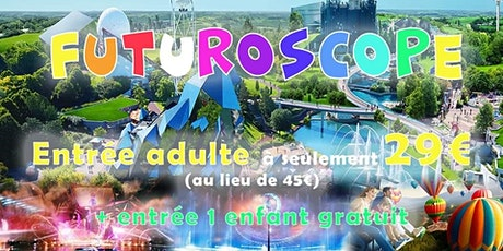 Weekend Futuroscope & Poitiers & Tours tickets