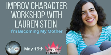 I'm Becoming My Mother! with Lauren Stein tickets