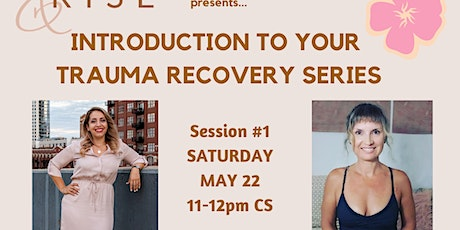Introduction to your Trauma Recovery Series (Part 1) tickets