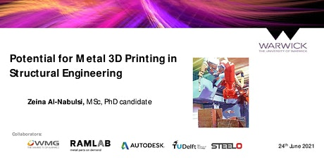 Potential for  Metal 3D Printing in Structural Engineering tickets