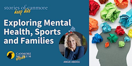 Stories of Canmore Deep Dive - Exploring Mental Health & Sport tickets