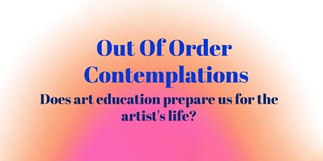 Out of Order Contemplations tickets