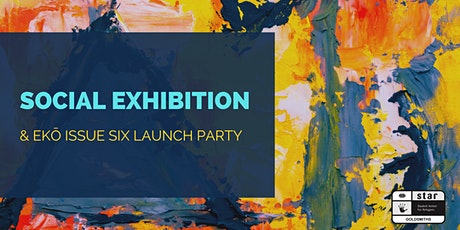Social Exhibition + EKÔ Launch Party tickets